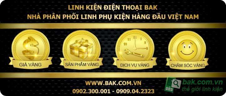 Linh kiện BAK Nhà bán linh kiện điện thoại giá rẻ tốt nhất tại Sài Gòn